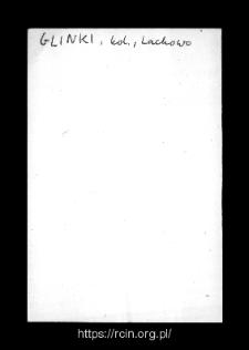 Glinki. Kartoteka powiatu kolneńskiego w średniowieczu. Kartoteka Słownika historyczno-geograficznego Mazowsza w średniowieczu