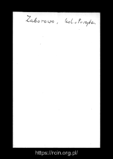 Zaborowo. Kartoteka powiatu kolneńskiego w średniowieczu. Kartoteka Słownika historyczno-geograficznego Mazowsza w średniowieczu