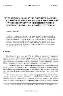 Wyznaczanie czasu życia nosników ładunku i poziomów rekombinacyjnych w materiałach wysokorezystywnych poprzez pomiar temperaturowej zależności fotoprąd = Determination of carrier lifetime and recombination levels in high-resistivity materials from photocurrent measurements