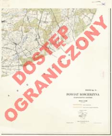 Powiat Kościerzyna : województwo gdańskie : skala 1:25 000