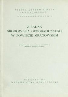 Z badań środowiska geograficznego w powiecie mrągowskim : opracowanie zbiorowe = Issledovaniâ geografičeskoj sredy mrongovskogo rajona