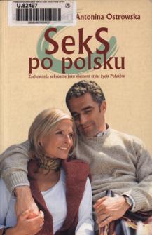 Seks po polsku : zachowania seksualne jako element stylu życia Polaków