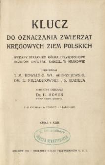 Klucz do oznaczania zwierząt kręgowych ziem polskich: wydany staraniem Kólka Przyrodników Uczniów Uniwers. Jagiell. w Krakowie