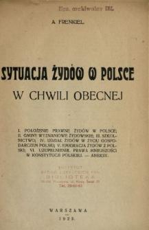 Sytuacja Żydów w Polsce w chwili obecnej
