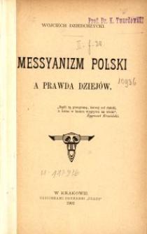 Messyanizm Polski a prawda dziejów