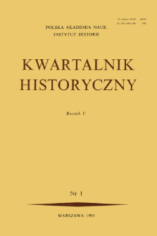 Kwartalnik Historyczny R. 100 nr 1 (1993), Przeglądy - Polemiki - Propozycje