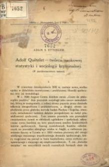 Adolf Quételet - twórca naukowej statystyki i socjologii kryminalnej : (w pięćdziesięciolecie śmierci)