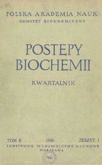 Postępy biochemii, Tom II, Zeszyt 1, 1956