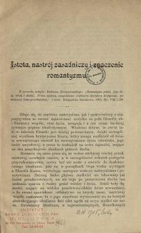"""Istota, nastrój zasadniczy i znaczenie romantyzmu : z powodu książki Tadeusza Sierzputowskiego """"Romantyzm polski, jego fazy, istota i skutki [...]"""