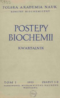 Postępy biochemii, Tom I, Zeszyt 1-2, 1955