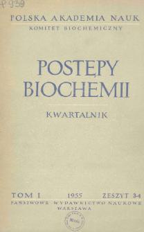 Postępy biochemii, Tom I, Zeszyt 3-4, 1955