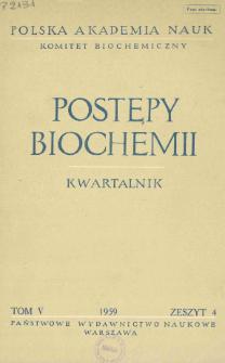 Postępy biochemii, Tom V, Zeszyt 4, 1959