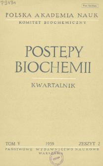 Postępy biochemii, Tom V, Zeszyt 2, 1959