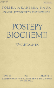Postępy biochemii, Tom VI, Zeszyt 1, 1960