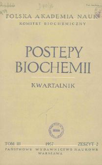 Postępy biochemii, Tom III, Zeszyt 2, 1957