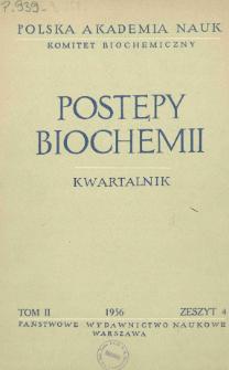 Postępy biochemii, Tom II, Zeszyt 4, 1956