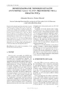 Domieszkowanie monokryształów antymonku galu na typ przewodnictwa n oraz na typ p = Doping gallium antimonide single crystals for n-type and p-type conductivity