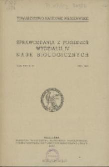 Sprawozdania z Posiedzeń Wydziału 4. Nauk Biologicznych=Comptes Rendus des Séances de la Classe IV Sciences Biologiques Rok XXXIX, XL 1945, 1946