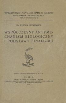 Współczesny antymechanizm biologiczny i podstawy finalizmu