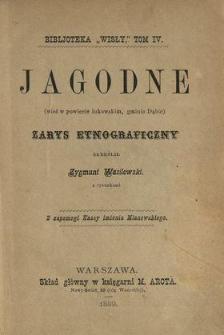 Jagodne (wieś w powiecie łukowskim, gminie Dąbie) : zarys etnograficzny
