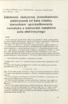 Zależność stycznej przenikalności elektrycznej od kąta między kierunkami uporządkowania nematyka, a wektorem nat ezenia pola elektrycznego = Dependence of static permittivity on the angle between the direction of nematic and the vector of electric field