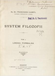 System filozofii. T. 1, Logika formalna
