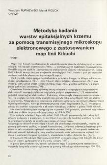 Metodyka badania warstw epitaksjalnych krzemu za pomocą transmisyjnego mikroskopu elektronowego z zastosowaniem map linii Kikuchi = The method of study for the silicon epitaxial monolayers by means of transmission electron microscope with use of Kikuchi lines map