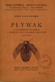 Pływak : z uwzględnieniem chrabąszcza i niektórych innych chrząszczy krajowych