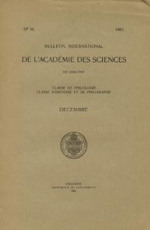 Anzeiger der Akademie der Wissenschaften in Krakau, Philologische Klasse, Historisch-Philosophische Klasse. (1901) No. 10 Décembre