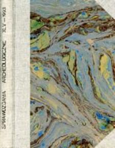 Sprawozdania Archeologiczne T. 45 (1993), Sesje i konferencje