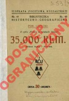 35.000 kilometrów przez lądy i morza : relacja z wyprawy 1926 r.