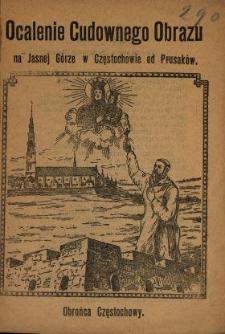 Ocalenie Cudownego Obrazu na Jasnej Górze w Częstochowie od Prusaków : [poezje].