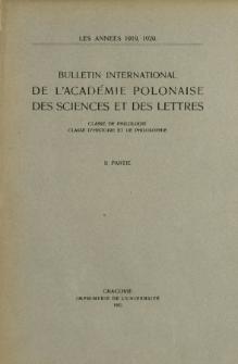 Bulletin International de L'Académie Polonaise des Sciences et des Lettres : Classe de Philologie : Classe d'Histoire et de Philosophie. (1919, 1920) No. 1-10 Janvier-Décembre 1919. I Partie