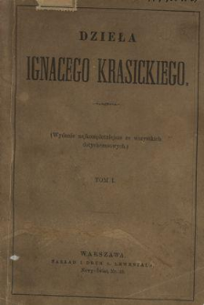 Dzieła Ignacego Krasickiego. T. 1.