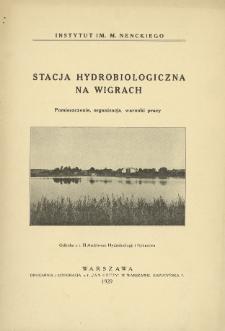 Stacja Hydrobiologiczna na Wigrach : pomieszczenie, organizacja, warunki pracy
