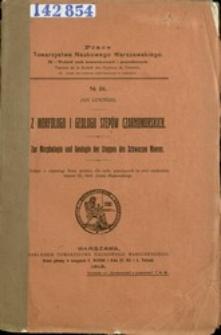 Z morfologii i geologii stepów czarnomorskich = Zur Morphologie und Geologie der Steppen des Schwarzen Meeres