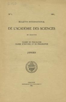 Anzeiger der Akademie der Wissenschaften in Krakau, Philologische Klasse, Historisch-Philosophische Klasse. (1901) No. 1 Janvier