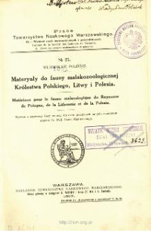 Materyały do fauny malakozoologicznej Królestwa Polskiego, Litwy i Polesia = Matériaux pour la fune malacologique du Royaume de Pologne, de la Lithuanie et de la Polesie