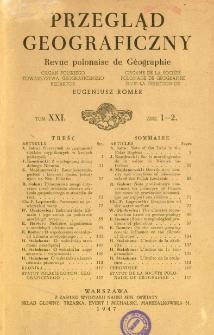 Przegląd Geograficzny T. 21 z. 1-2 (1947)