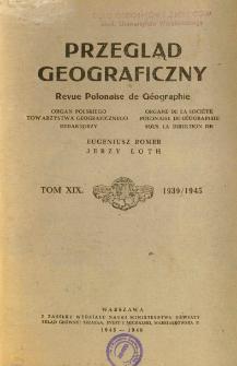 Przegląd Geograficzny T. 19 (1939/1945)