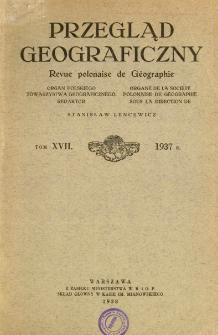 Przegląd Geograficzny T. 17 (1937)
