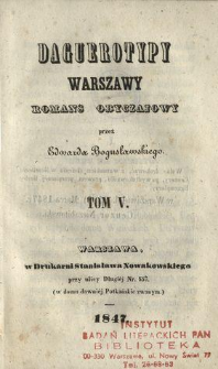 Daguerotypy Warszawy : romans obyczajowy. T. 5