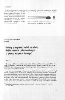 Problemy przemysłowej kontroli szczelności obudów elementów półprzewodnikowych za pomocą wykrywacza helowego = Problems met in industrial tightness control of the semiconductor element envlopes by means of helium detector