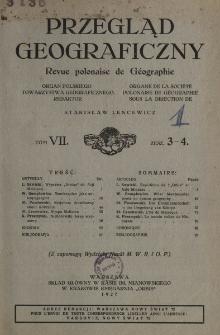 Przegląd Geograficzny T. 7 z. 3-4 (1927)