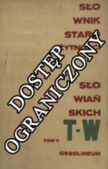 Słownik starożytności słowiańskich T. 6, T-W