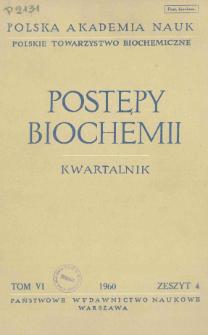 Postępy biochemii, Tom VI, Zeszyt 4, 1960