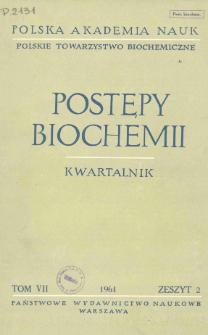 Postępy biochemii, Tom VII, Zeszyt 2, 1961