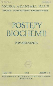 Postępy biochemii, Tom VII, Zeszyt 1, 1961