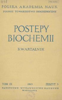 Postępy biochemii, Tom IX, Zeszyt 3, 1963