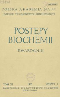 Postępy biochemii, Tom XI, Zeszyt 1, 1965
